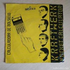 Discos de vinilo: KRAFTWERK - CALCULADORA DE BOLSILLO (POCKET CALCULATOR) / DENTAKU - SINGLE SPAIN 1981 ELECTRONIC. Lote 262089440