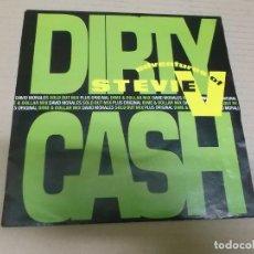 Discos de vinilo: ADVENTURES OF STEVIE V (SINGLE) DIRTY CASH (MONEY TALKS) AÑO 1989. Lote 262092705