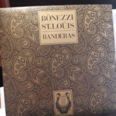 Discos de vinilo: BONEZZI* -ST.LOUIS*-BANDERAS. Lote 262095260