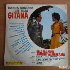 Discos de vinilo: LP VINILO. BANDA SONORA FILM GITANA (BELTER 1966) VALDERRAMA / ABRIL. Lote 262095445