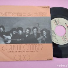 Discos de vinilo: MOCEDADES - QUIEN TE CANTARA SINGLE SPAIN 1978. Lote 262100970