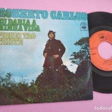 Discos de vinilo: ROBERTO CARLOS ··· EU DARIA A MINHA VIDA / FIQUEI TAO TRISTE. Lote 262101980