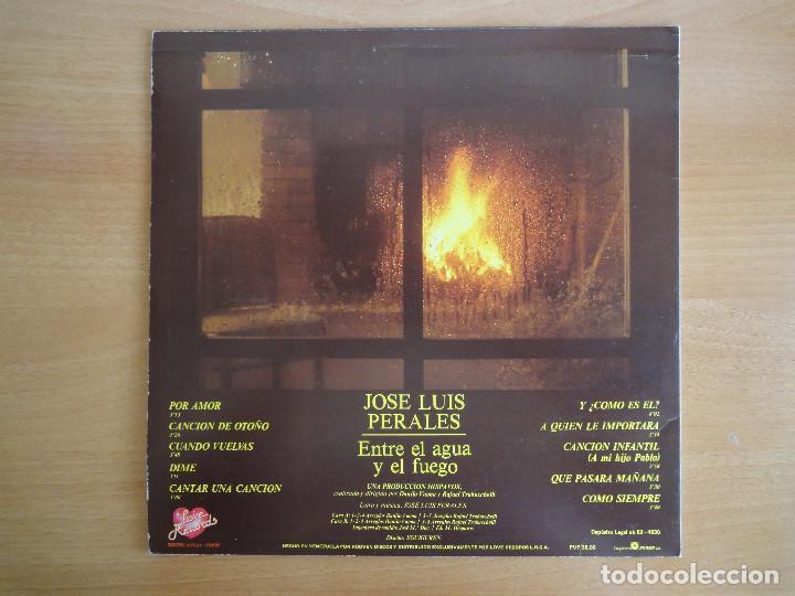 Discos de vinilo: LP Vinilo. José Luis Perales. Entre el agua y el fuego (HISPAVOX 1982) - Foto 2 - 262102850