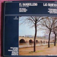 Discos de vinilo: LP - EL BARQUERILLO / LAS BRAVIAS - SILVA-VEYAN-CHAPI (SPAIN, COLUMBIA 1972, VER FOTO ADJUNTA). Lote 262103705