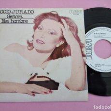 Discos de vinilo: ROCIO JURADO - SEÑORA / ESE HOMBRE - SINGLE 1980 - RCA. Lote 262103740