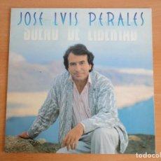 Discos de vinilo: LP VINILO. JOSÉ LUIS PERALES. SUEÑO DE LIBERTAD. (CBS 1987). Lote 262104875