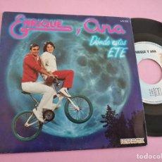 Discos de vinilo: ENRIQUE Y ANA - DONDE ESTAS ETE - SINGLE HISPAVOX 1983. Lote 262107195