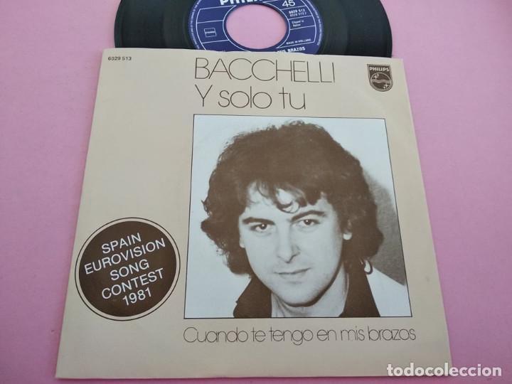 BACCHELLI Y SOLO TU SPAIN EUROVISION SONG CONTEST 1981 MADE IN HOLLAND (Música - Discos - Singles Vinilo - Festival de Eurovisión)