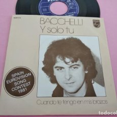 Dischi in vinile: BACCHELLI Y SOLO TU SPAIN EUROVISION SONG CONTEST 1981 MADE IN HOLLAND. Lote 262109350
