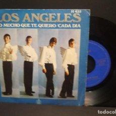 Discos de vinilo: LOS ANGELES. LO MUCHO QUE TE QUIERO. CADA DIA. HISPAVOX 1969.PEPETO. Lote 262122420