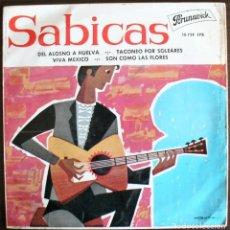 Discos de vinilo: SABICAS - DEL ALOSNO A HUELVA EP 1962 BRUNSWIC-. Lote 262127395