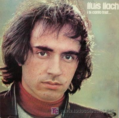 LLUIS LLACH ··· I SI CANTO TRIST... - (LP 33 RPM) (Música - Discos - LP Vinilo - Cantautores Españoles)