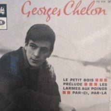 Discos de vinilo: GEORGES CHELON.** LE PETIT BOIS* PRELUDE * LES LARMES ...* PAR -CI - PAR- LA**. Lote 262130380