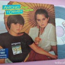 Discos de vinilo: ANTONIO Y CARMEN - ANGORA / CLARO QUE SI. (ROCIO DURCAL + JUNIOR). Lote 262135085
