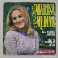 Discos de vinilo: MARISA MEDINA - LAS NOCHES ALEGRES / NO TE ACUERDAS DE MI - RARO SINGLE BELTER DE 1969 FREAKBEAT EX. Lote 262143985