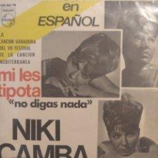 Discos de vinilo: NIKI CAMBA.** MI LES TIPOTA * AN BOUROSSA XANA * SE CHIAMA MARÍA * MINE**. Lote 262146855