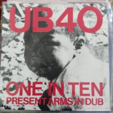 "Discos de vinilo: UB40 - ONE IN TEN / PRESENT ARMS IN DUB (7"", SINGLE) (DEP INTERNATIONAL) 7 DEP 2 (1981/UK). Lote 262164040"