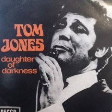 Discos de vinilo: TOM JONES.** DAUGHTER OF DARKNESS * I'VE GOT A HEART * TUPELO MISSISSIPPI FLASH * WHY CAN'T I CRY **. Lote 262166055