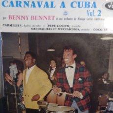 Discos de vinilo: BENNY BENNET.** CARNAVAL A CUBA. VOL 2 **. Lote 262170310
