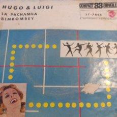 Discos de vinilo: HUGO & LUIGI.** LA PACHANGA * SIBONEY **. Lote 262170855