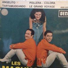 Discos de vinilo: LES MACHUCAMBOS.** ANGELITO* POLLERA COLORA * TARTAMUDEANDO * LE GRAND VOYAGE**. Lote 262171305
