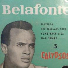 Discos de vinilo: HARRY BELAFONTE.** MATILDA* THE JACKASS SONG* COME BACK LISA* MAN SMART**. Lote 262174880