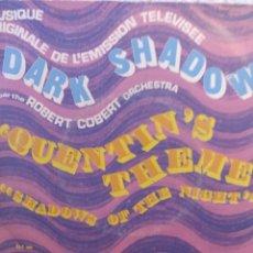 Discos de vinilo: MUSIQUE ORIGINALE** DARK SHADOWS * QUENTIN'S THEME** SHADOWS OF THE NIGHT**. Lote 262175655