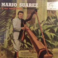 Discos de vinilo: MARIO SUAREZ.**MOLIENDO CAFÉ* ORQUÍDEA* NOCHE DE AMOR MUCHACHITA**. Lote 262178115