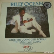 Discos de vinilo: BILLY OCEAN - WHEN THE GOING GETS TOUGH. MAXI-SINGLE JIVE 1986. Lote 262178580