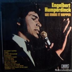 Discos de vinilo: ENGELBERT HUMPERDINCK // WE MADE IT HAPPER// 1970 //(VG+ VG+).LP. Lote 262179565