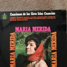Discos de vinilo: CANCIONES DE LAS 7 ISLAS CANARIAS. MARÍA MERIDA. LP VINILO. Lote 262182670