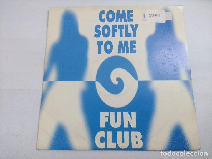 FUN CLUB/COME SOFTLY TO ME/SINGLE PROMOCIONAL + HOJA. (Música - Discos - Singles Vinilo - Techno, Trance y House)