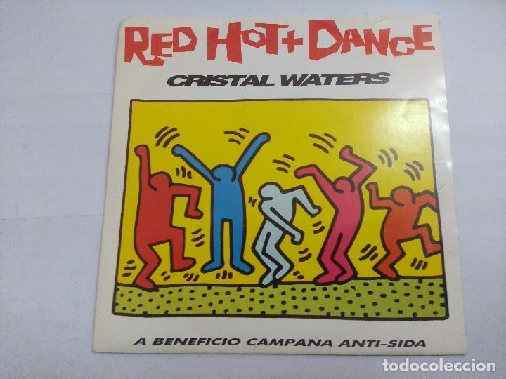 RED HOT + DANCE/CRISTAL WATERS/SINGLE PROMOCIONAL. (Música - Discos - Singles Vinilo - Techno, Trance y House)