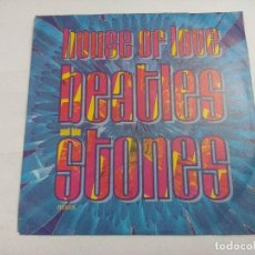 Discos de vinilo: HOUSE OF LOVE/BEATLES AND THE STONES REMIX/SINGLE.. Lote 262201745