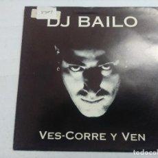 Discos de vinilo: DJ BAILO/VES SORRE Y VEN/SINGLE PROMOCIONAL.. Lote 262204930