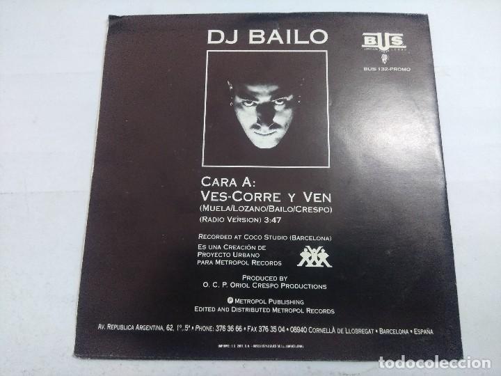 Discos de vinilo: DJ BAILO/VES SORRE Y VEN/SINGLE PROMOCIONAL. - Foto 3 - 262204930