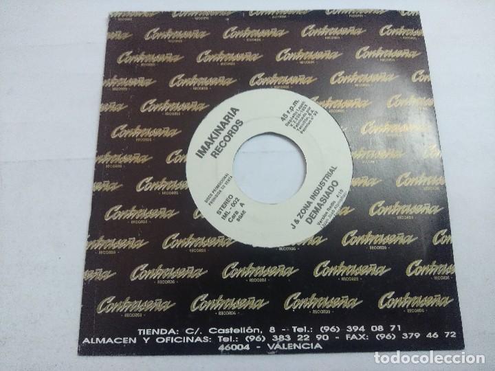 J & ZONA INDUSTRIAL/DEMASIADO/SINGLE PROMOCIONAL. (Música - Discos - Singles Vinilo - Techno, Trance y House)