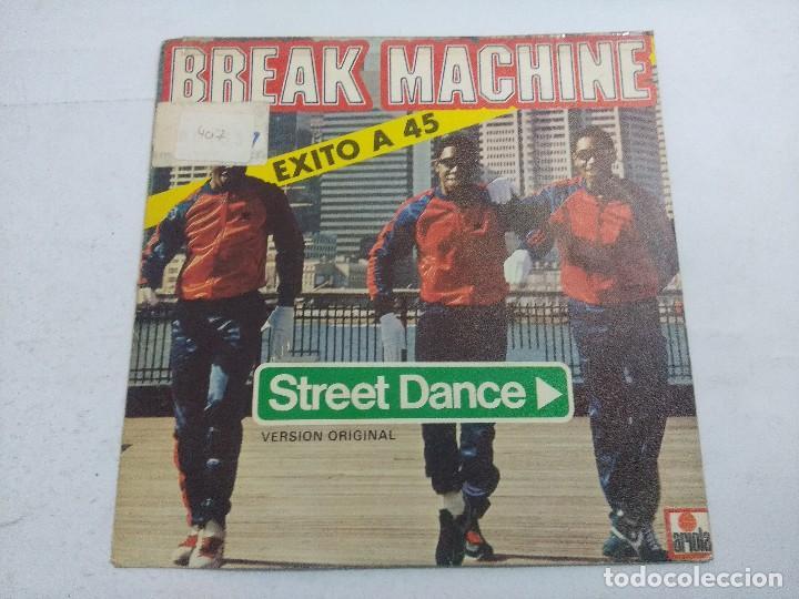 BREAK MACHINE/STREET DANCIN/SINGLE. (Música - Discos - Singles Vinilo - Techno, Trance y House)
