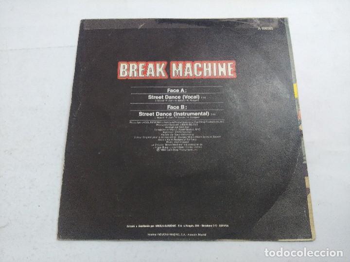 Discos de vinilo: BREAK MACHINE/STREET DANCIN/SINGLE. - Foto 3 - 262208895