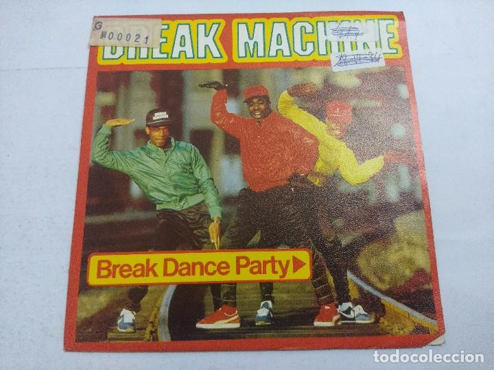 BREAK MACHINE/BREAK DANCE PARTY/SINGLE. (Música - Discos - Singles Vinilo - Techno, Trance y House)
