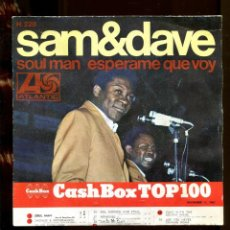 Discos de vinilo: SAM & DAVE. SOUL MAN ESPERAME QUE VOY. ATLANTIC 1967. SP. Lote 262214605