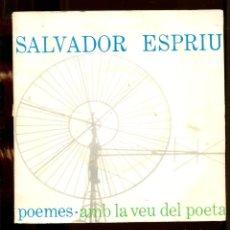 Discos de vinilo: SALVADOR ESPRIU. POEMES AMB LA VEU DEL POETA. EDIPHONE EDIGSA 1963. DIFÍCIL DE VEURE. Lote 262216790
