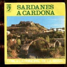 Discos de vinilo: SARDANES A CARDONA. PRINCIPAL DE LA BISBAL. DISCOPHON 1978. SP SAR. Lote 262217035