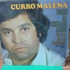 Discos de vinilo: SINGLE CURRO MALENA. TANGOS DEL COSTALERO GITANO / POR DIOS QUE ESO ES MATARME. Lote 262239685