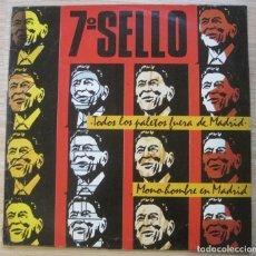 Discos de vinilo: 7º SELLO, TODOS LOS PALETOS FUERA DE MADRID (MAXI SINGLE). Lote 262247085