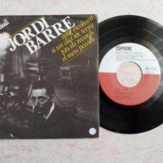 Discos de vinilo: JORDI BARRE .DISCO 45 RPM.AÑO 1964.VAIG ESCOLTANT.SI UN DIA SOC TERRA.TOTS ELS RECORDS I EL MEU PASS. Lote 262261375