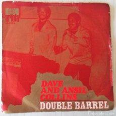 Discos de vinilo: DAVE AND ANSIL COLLINS - DOUBLE BARREL ARIOLA - 1970. Lote 262267925
