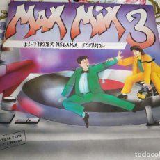 Discos de vinilo: VARIOUS - MAX MIX 3 (EL TERCER MEGAMIX ESPANOL) (2 X LP,)BUEN ESTADO.VG++/NM. ITALO DISCO. Lote 262270085