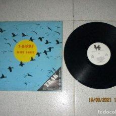 Discos de vinilo: T-BIRDS - BIRDS DANCE - MAXI - HOLLAND - DANCE FACTORY - LV -. Lote 262278920