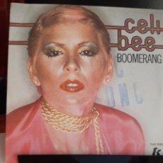 Discos de vinilo: CELI BEE-BOOMERANG/CAN'T LET YOU GO. Lote 262282830